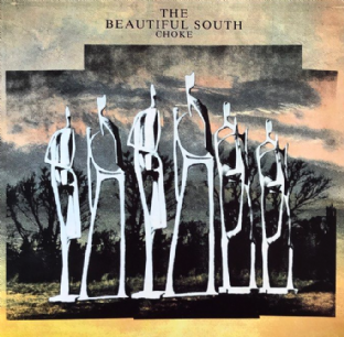 Beautiful South (The) ‎- Choke (LP) (G++/G-VG)